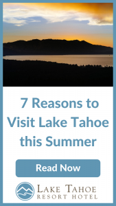 Read 7 Reasons to Visit Lake Tahoe this Summer now