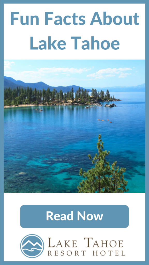Read Fun Facts About Lake Tahoe Now